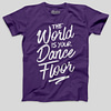 Mens-T-shirt-TheworldIsYourDanceFloor-Purple