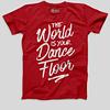 Mens-T-shirt-TheworldIsYourDanceFloor-Red
